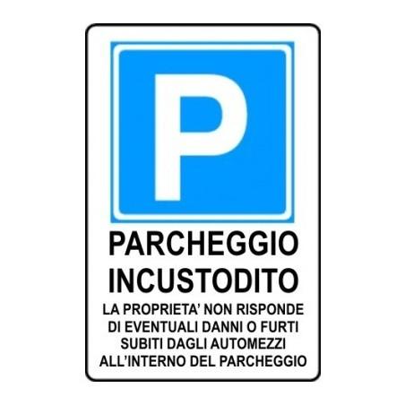 Cartello di Parcheggio incustodito